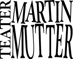 Teater Martin Mutter